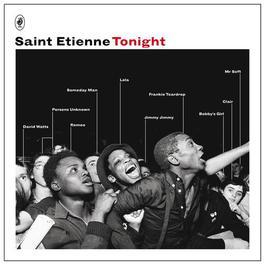 Tonight 2012 Saint Etienne