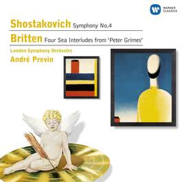 Shostakovich: Symphony No.4, Britten: Four Sea Interludes 2007 Andre Previn