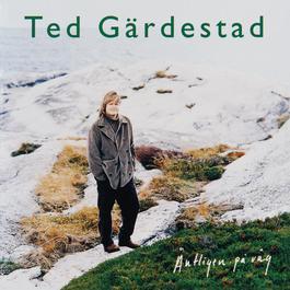 Äntligen på väg 1994 Ted Gärdestad