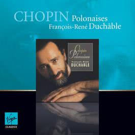 Chopin Polonaises 2011 Franois-Ren Duchable