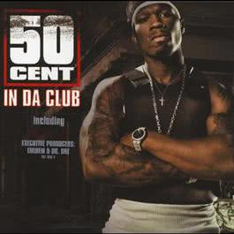 In Da Club 2003 50 Cent