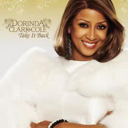 Take It Back 2008 Dorinda Clark-Cole