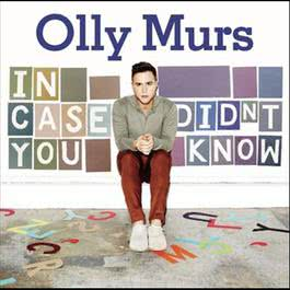 In Case You Didn't Know 2011 Olly Murs