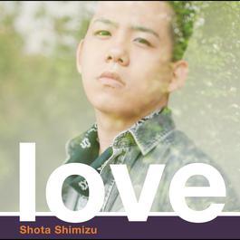 Love 2011 清水翔太