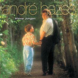 Kleine Jongen 2001 André Hazes