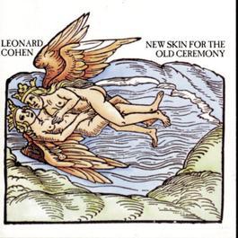 New Skin For The Old Ceremony 1974 Leonard Cohen