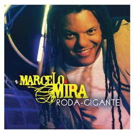 Roda Gigante 2008 Marcelo Mira