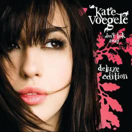 Don't Look Away 2008 Kate Voegele