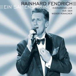 Ein Saitensprung 2002 Rainhard Fendrich