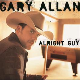 Alright Guy 2009 Gary Allan