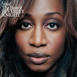 Voice: The Best Of Beverley Knight 2006 Beverley Knight