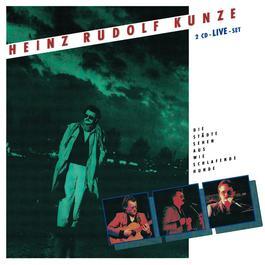 Ich Liebe Dich 1990 Heinz Rudolf Kunze