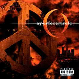 Emotive 2004 A Perfect Circle