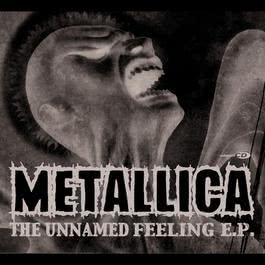 The Unnamed Feeling 2006 Metallica
