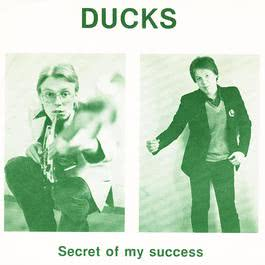 Secret Of My Success 2007 Ducks