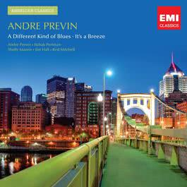 Previn: A Different Kind of Blues/It's a Breeze 2011 Andre Previn