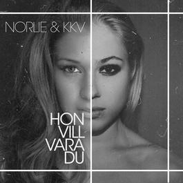 Hon vill vara du 2012 Norlie & KKV