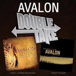 Double Take: Faith: A Hymns Collection & Testify To Love 2007 Avalon