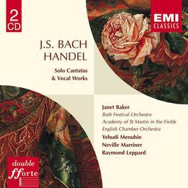 Bach & Handel: Solo Cantatas & Vocal Works 2005 Dame Janet Baker