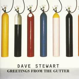 Greetings From The Gutter 2009 Dave Stewart