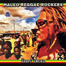 Addis Abeba 2009 Maleo Reggae Rockers