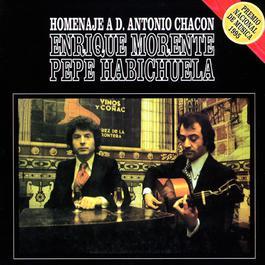 Homenaje Flamenco A Antonio Chacon 2003 Enrique Morente