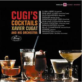 Cugi's Cocktails 2008 Xavier Cugat