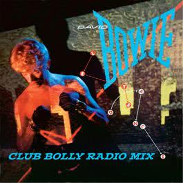 Let's Dance (Club Bolly Radio Mix) 2007 David Bowie