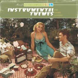 Instrumental Themes For Young Lovers (Music For Gracious Living Volume 2) 1997 Various Artists