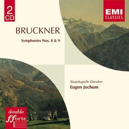 Bruckner: Symphonies 8 & 9 2000 Eugen Jochum