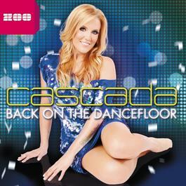 Back On the Dancefloor 2012 Cascada