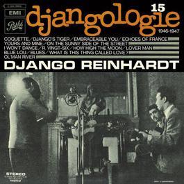 Djangologie Vol15 / 1946 - 1947 2009 Django Reinhardt
