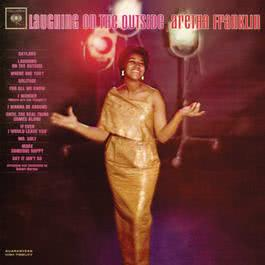 Laughing On the Outside (Remastered) 2011 Aretha Franklin
