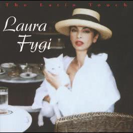 The Latin Touch 2000 Laura Fygi