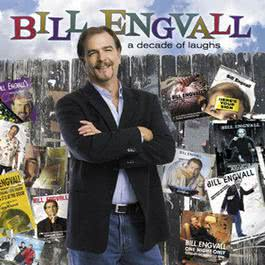 A Decade Of Laughs 2004 Bill Engvall