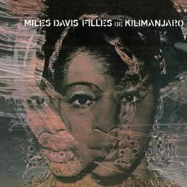 Filles De Kilimanjaro 1990 Miles Davis