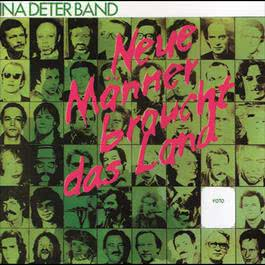 Neue Männer braucht das Land 1982 Ina Deter Band