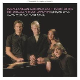 Everyone Sings Along With Acid House Kings 2010 Acid House Kings