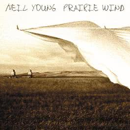 Prairie Wind 2005 Neil Young