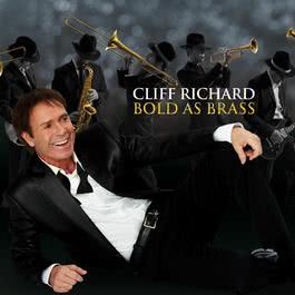 Bold As Brass 2010 Cliff Richard
