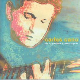 De Lo Perdido Y Otras Coplas 2003 Carlos Cano