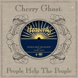 People Help The People 2007 Cherry Ghost