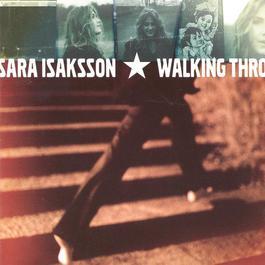 Walking Through And By 2009 Sara Isaksson