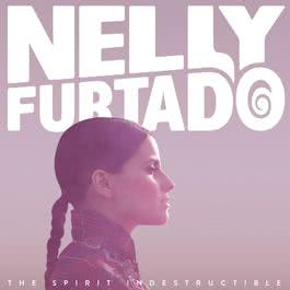 The Spirit Indestructible 2012 Nelly Furtado