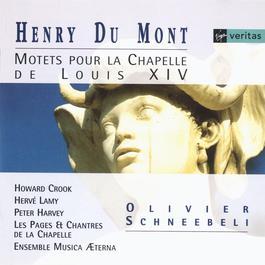 Henry du Mont - Motets à la Chapelle de Louis XIV 2012 Les Pages De La Chapelle