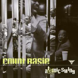Atomic Swing 2005 Count Basie