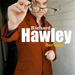 Serious 2007 Richard Hawley