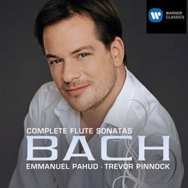 Bach: Complete Flute Sonatas 2008 Emmanuel Pahud