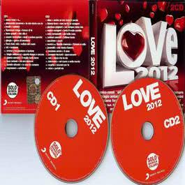 Love 2012 2012 Various Artists