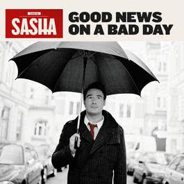 Good News On A Bad Day 2009 Sasha